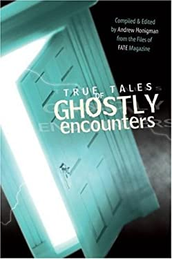 True Tales of Ghostly Encounters 9780738709895