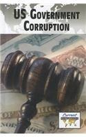 U.S. Government Corruption 9780737756234