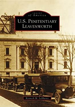 U.S. Penitentiary Leavenworth 9780738550916