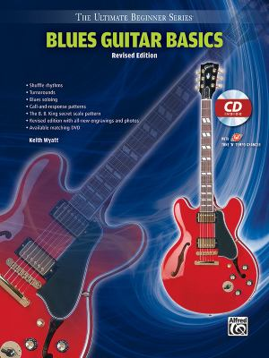 Ultimate Beginner Blues Guitar Basics: Steps One & Two, Book & CD 9780739082003