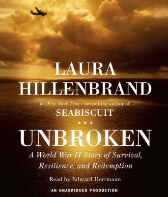 Unbroken: A World War II Story of Survival, Resilience, and Redemption 9780739319697