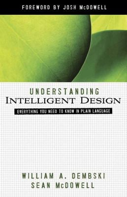Understanding Intelligent Design 9780736924429
