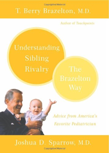 Understanding Sibling Rivalry: The Brazelton Way 9780738210056