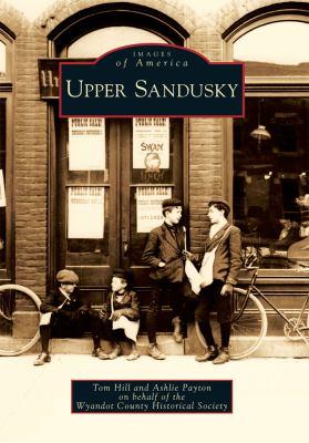 Upper Sandusky 9780738577364