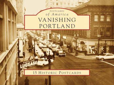 Vanishing Portland 9780738525341