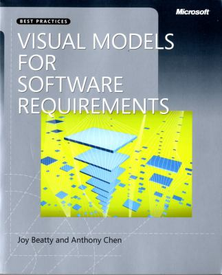 Visual Models for Software Requirements 9780735667723