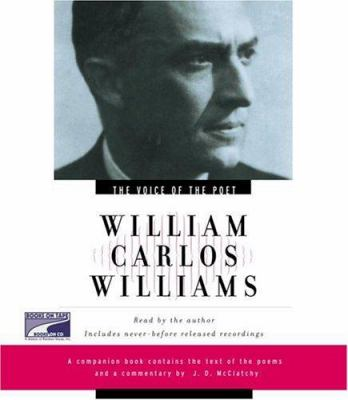 Voice of the Poet: William Carlos Williams 9780739315392