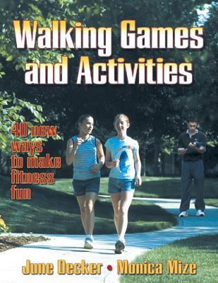 Walking Games and Activities 9780736034302