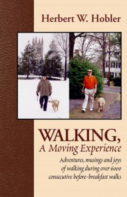 Walking, a Moving Experience 9780738804279