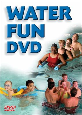 Water Fun DVD: Fitness and Swimming Activities for All Ages 9780736067546