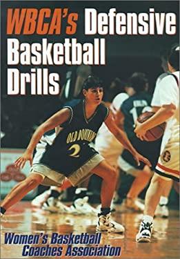 Wbca's Defensive Basketball Drills 9780736038041