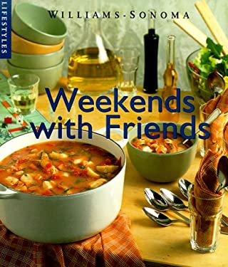 Weekend with Friends: Recipes 9780737020311