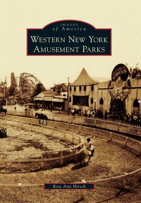 Western New York Amusement Parks 9780738574561