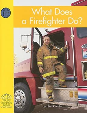 What Does a Firefighter Do? 9780736828703