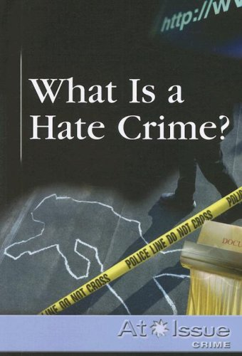 What Is a Hate Crime? 9780737724370