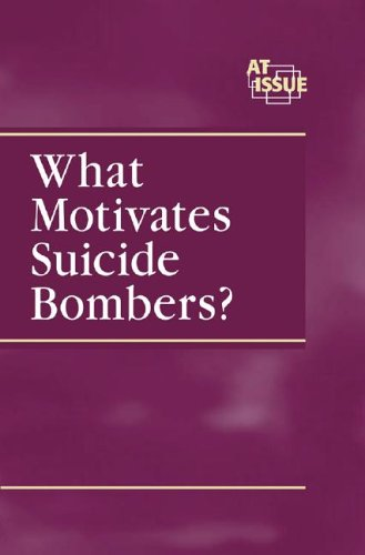 What Motivates Suicide Bombers? 9780737723205