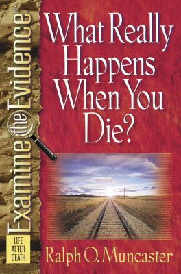 What Really Happens When You Die? 9780736903653