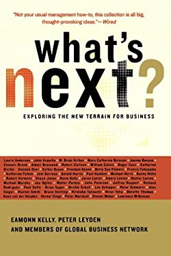 What's Next?: Exploring the New Terrain for Business 9780738208558