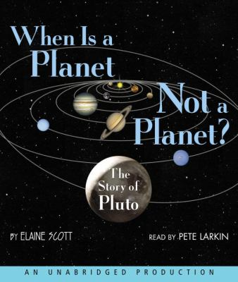When Is a Planet Not a Planet?: The Story of Pluto 9780739363331
