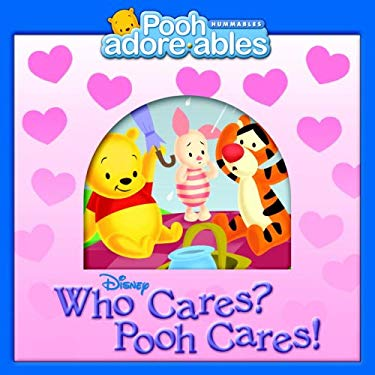 Who Cares? Pooh Cares! 9780736422833