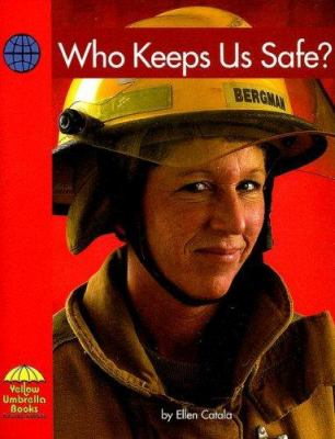 Who Keeps Us Safe? 9780736817202