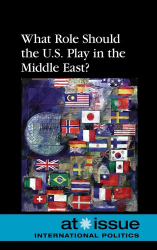 What Role Should the U.S. Play in the Middle East? 9780737744514
