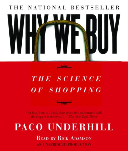 Why We Buy: The Science of Shopping 9780739341926