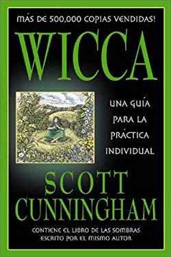 Wicca: Una Guia Para La Practica Individual 9780738703060