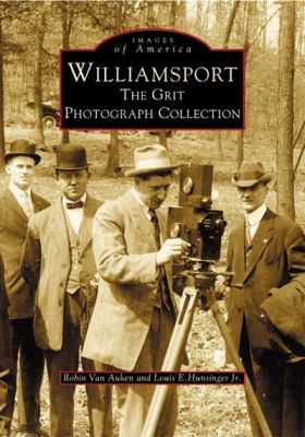 Williamsport:: The Grit Photograph Collection 9780738535005