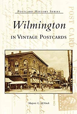 Wilmington in Vintage Postcards 9780738506470