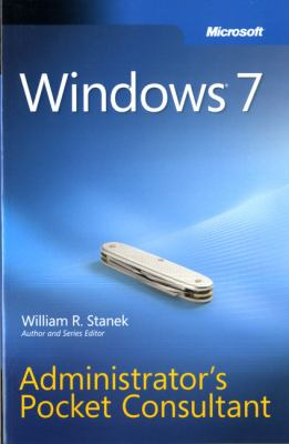 Windows 7 Administrator's Pocket Consultant 9780735626997