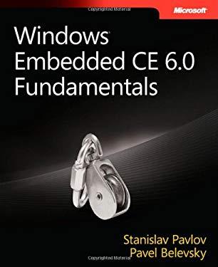 Windows Embedded CE 6.0 Fundamentals 9780735626256