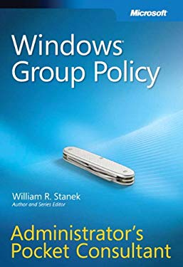 Windows Group Policy: Administrator's Pocket Consultant 9780735626768