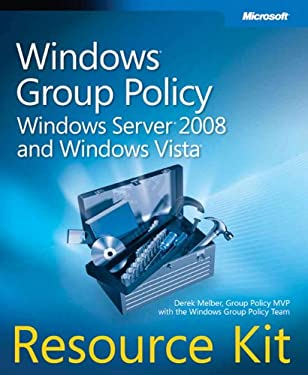 Windows Group Policy Resource Kit: Windows Server 2008 and Windows Vista [With CDROM] 9780735625143