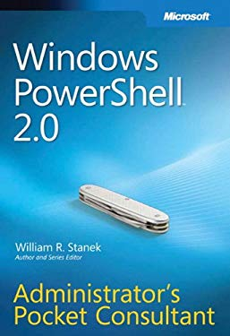 Windows Powershell 2.0: Administrator's Pocket Consultant 9780735625952