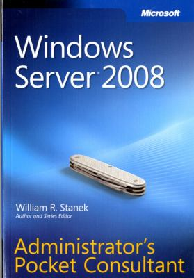 Windows Server 2008 Administrator's Pocket Consultant 9780735624375