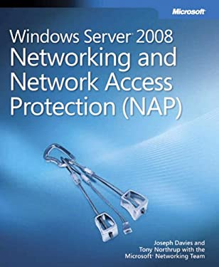 Windows Server 2008 Networking and Network Access Protection (NAP) [With CDROM] 9780735624221