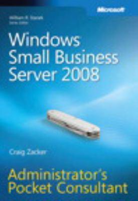 Windows Small Business Server 2008: Administrator's Pocket Consultant 9780735625204