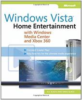 Windows Vista: Home Entertainment: With Windows Media Center and Xbox 360