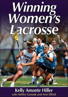 Winning Women's Lacrosse 9780736080002