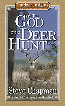 With God on a Deer Hunt 9780736906531