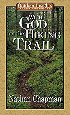 With God on the Hiking Trail 9780736907064