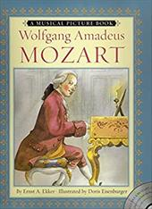 Wolfgang Amadeus Mozart: A Musical Picture Book [With Audio CD] 2669951