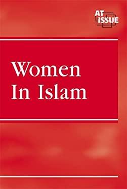 Women in Islam 9780737727593
