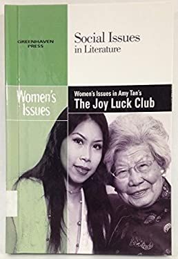 Women's Issues in Amy Tan's the Joy Luck Club 9780737738988