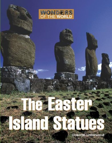 Wonders of the World: The Easter Island Statues 9780737730654