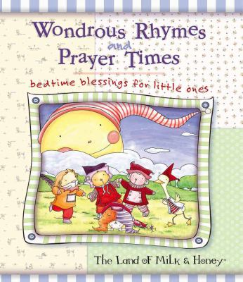 Wondrous Rhymes and Prayer Times: Bedtime Blessings for Little Ones 9780736915427