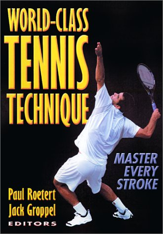 World-Class Tennis Technique 9780736037471