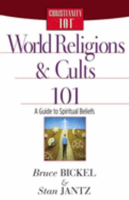 World Religions and Cults 101 9780736912631