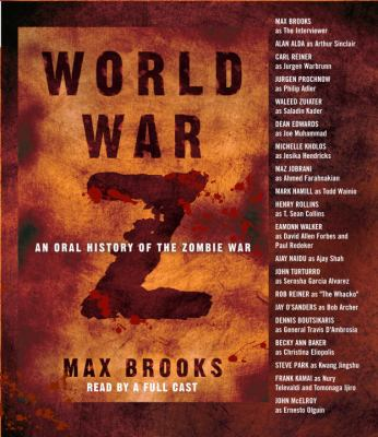 World War Z: An Oral History of the Zombie War 9780739366400